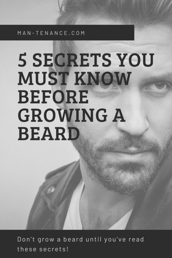 Pinterest pin for 5 Secrets You Must Know Before Growing A Beard